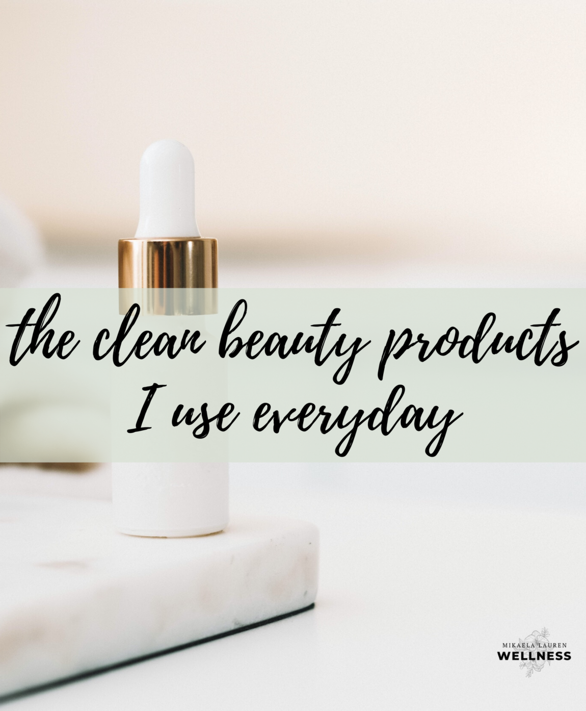 Clean beauty favorites
