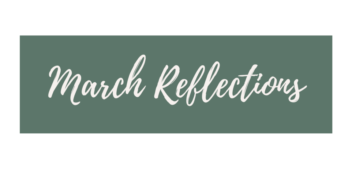 March Reflections - MLW