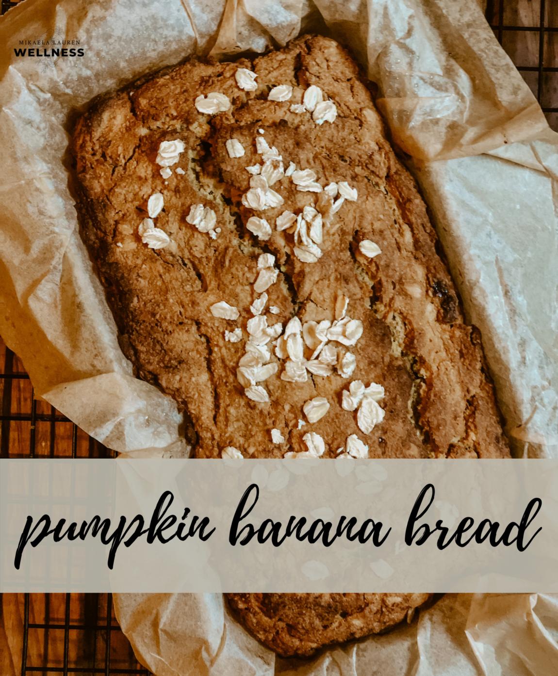 Mikaela Lauren Wellness Pumpkin Banana Bread Recipe